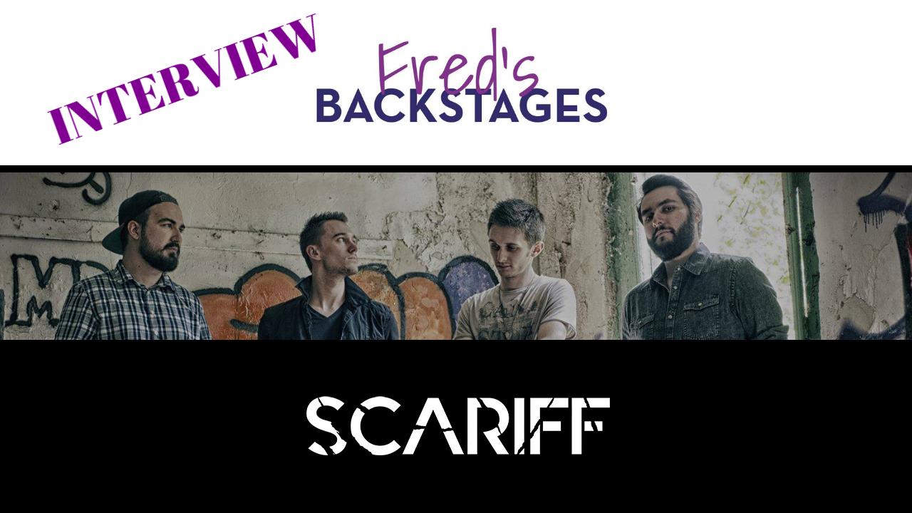 SCARIFF – L'INTERVIEW